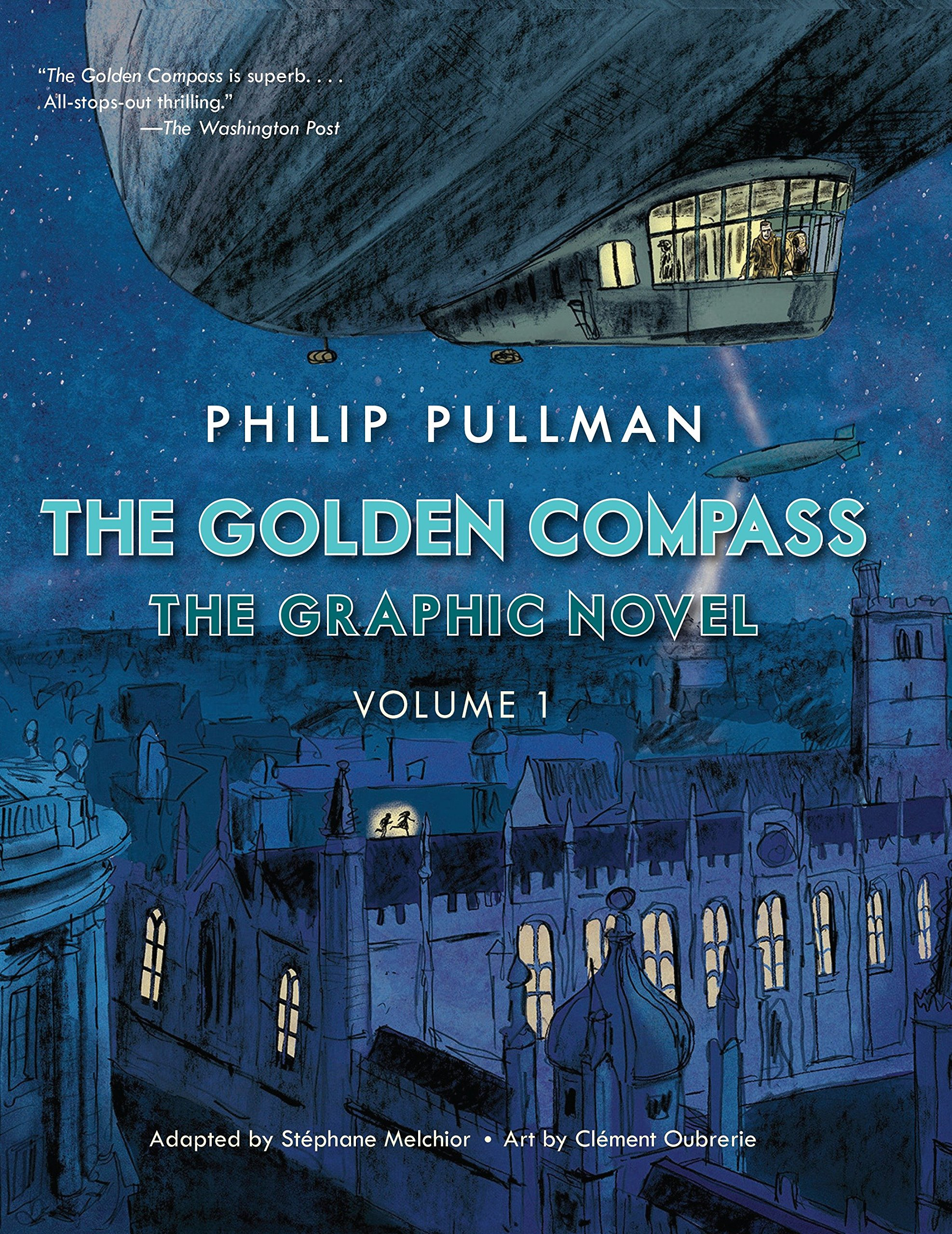 The Golden Compass Graphic Novel, Volume 1 (His Dark Materials, Band 1)