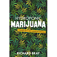 Hydroponic Marijuana: 3 Foolproof Ways to Grow Cannabis with Hydroponics (Urban Homesteading Book 5) book cover