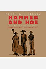 Hammer and Hoe: Alabama Communists During the Great Depression Audible Audiobook