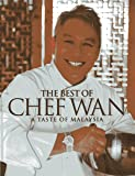 The Best of Chef Wan: A Taste of Malaysia
