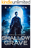 Shallow Grave (The Lazarus Codex Book 3)