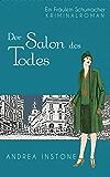 Emma Schumacher & Der Salon des Todes (Fräulein Schumacher 2) (German Edition)