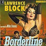 Borderline: A Hard Case Crime Novel