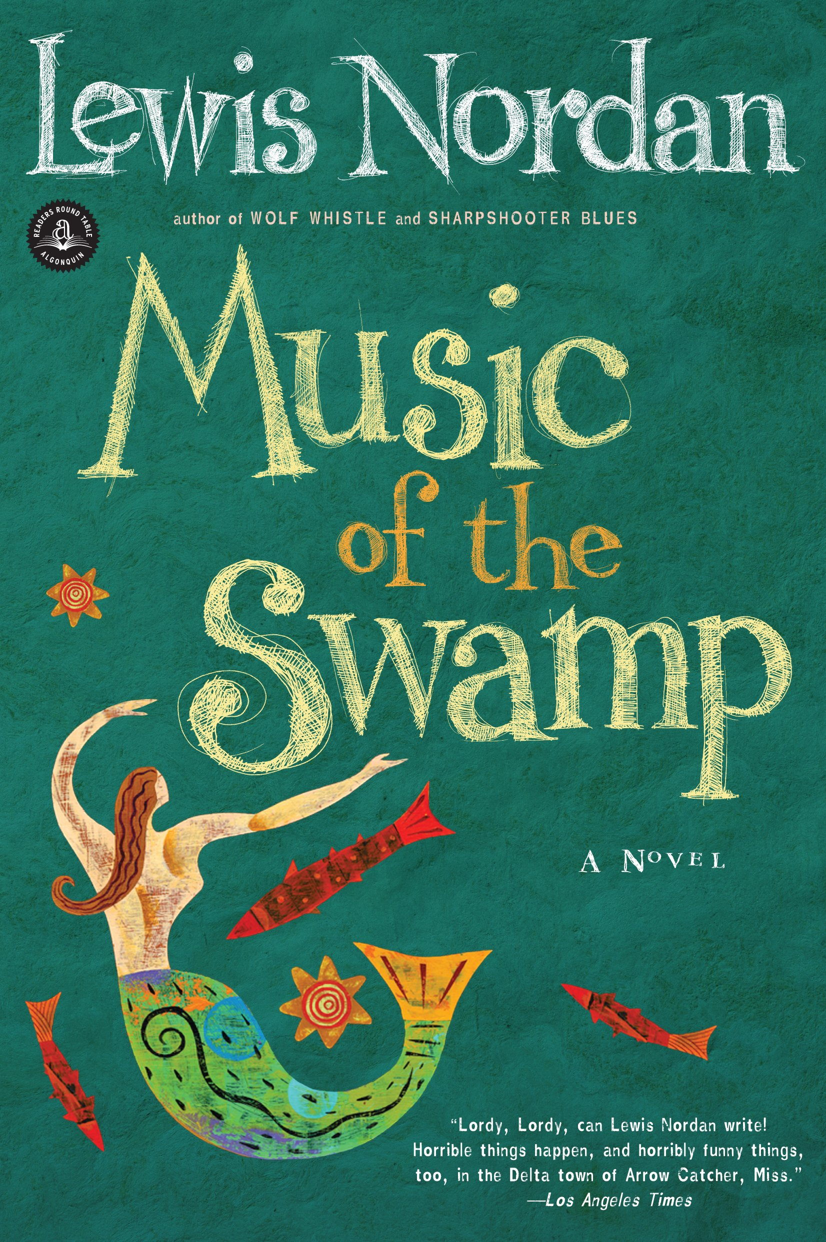 Music of the Swamp (Front Porch Paperbacks): Nordan, Lewis: 9781565120167:  Amazon.com: Books