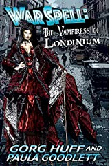 The Vampiress of Londinium (WarSpell Book 2) Kindle Edition