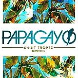 Papagayo St Tropez Summer 2016