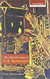 Collected Essays of A.K. Ramanujan: Edited By Vinay Dharwadker