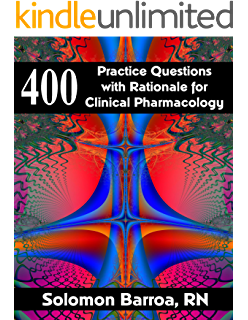 400 Practice Questions with Rationale for Clinical Pharmacology (English Edition)