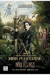 El hogar de Miss Peregrine para niños peculiares (Spanish Edition) Kindle Edition