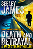 Death and Betrayal: A Jacob Stearne Thriller (Sabel Security Book 8)