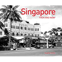 Singapore Then and Now®