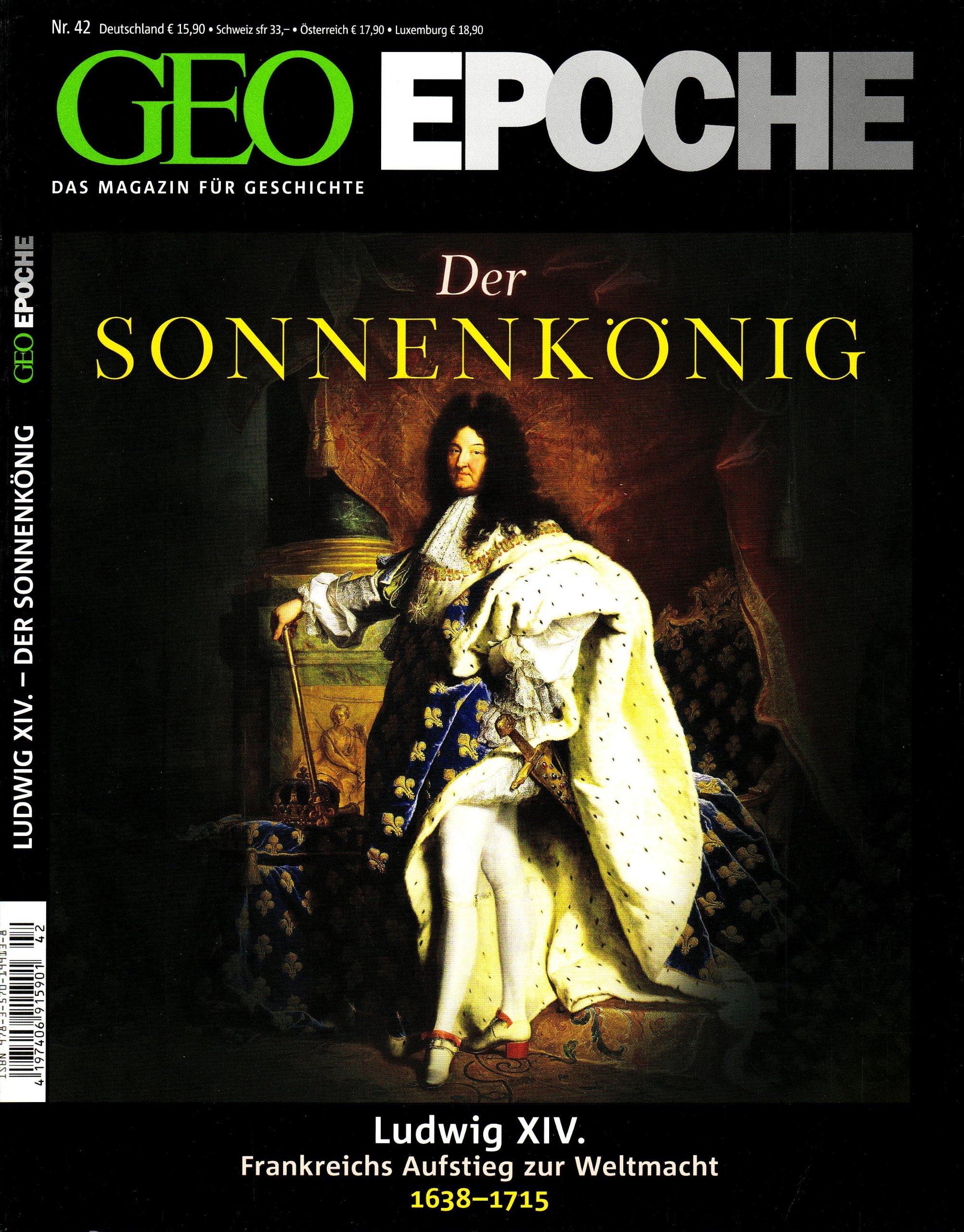 GEO Epoche 42/10: Der Sonnenkönig Ludwig XIV - Frankreichs Aufstieg zur Weltmacht 1638-1715 (mit DVD)