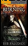 Burning (Brotherhood of the Blade Trilogy Book 1)