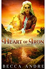 Heart of Iron: Iron Souls, Book Three Kindle Edition