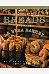 Nancy Silverton's Breads from the La Brea Bakery: Recipes for the Connoisseur: A Cookbook Hardcover