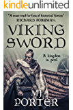 Viking Sword (The Earls of Mercia Series Book 1) (English Edition)