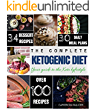 Ketogenic Diet: Keto for Beginners Guide, Keto 30 days Meal Plan, Keto Desserts, Intermittent Fasting (Keto diet for beginners)