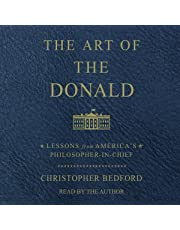 The Art of the Donald: Lessons from America's Philosopher President
