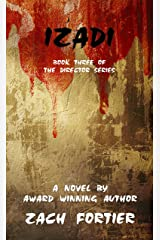 Izadi: Book three of the Director series Kindle Edition