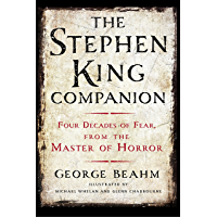 The Stephen King Companion: Four Decades of Fear from the Master of Horror book cover