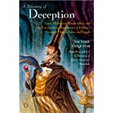 A Treasury of Deception: Liars, Misleaders, Hoodwinkers, and the Extraordinary True Stories of History's Greatest Hoaxes, Fak
