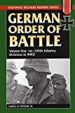 German Order of Battle, Volume 1: 1st-290th Infantry Divisions in World War II: 1st-290th Infantry Divisions in WWII v. 1 (Stackpole Military History Series)