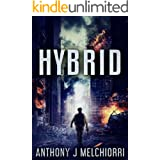 Hybrid: A Post-Apocalyptic Military Thriller Novel (Tide Series)