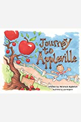 Journey to Appleville Hardcover