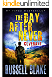 The Day After Never - Covenant (Post-Apocalyptic Dystopian Thriller - Book 3) (English Edition)