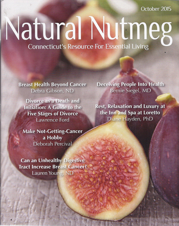 Read Online Natural Nutmeg Magazine (October 2015) ebook