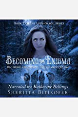 Becoming the Enigma: The Loup-Garou Series, Book 2 Audible Audiobook