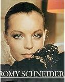 Romy Schneider. Bilder ihres Lebens