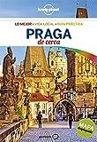 Praga De cerca 5: 1 (Guías De cerca Lonely Planet)