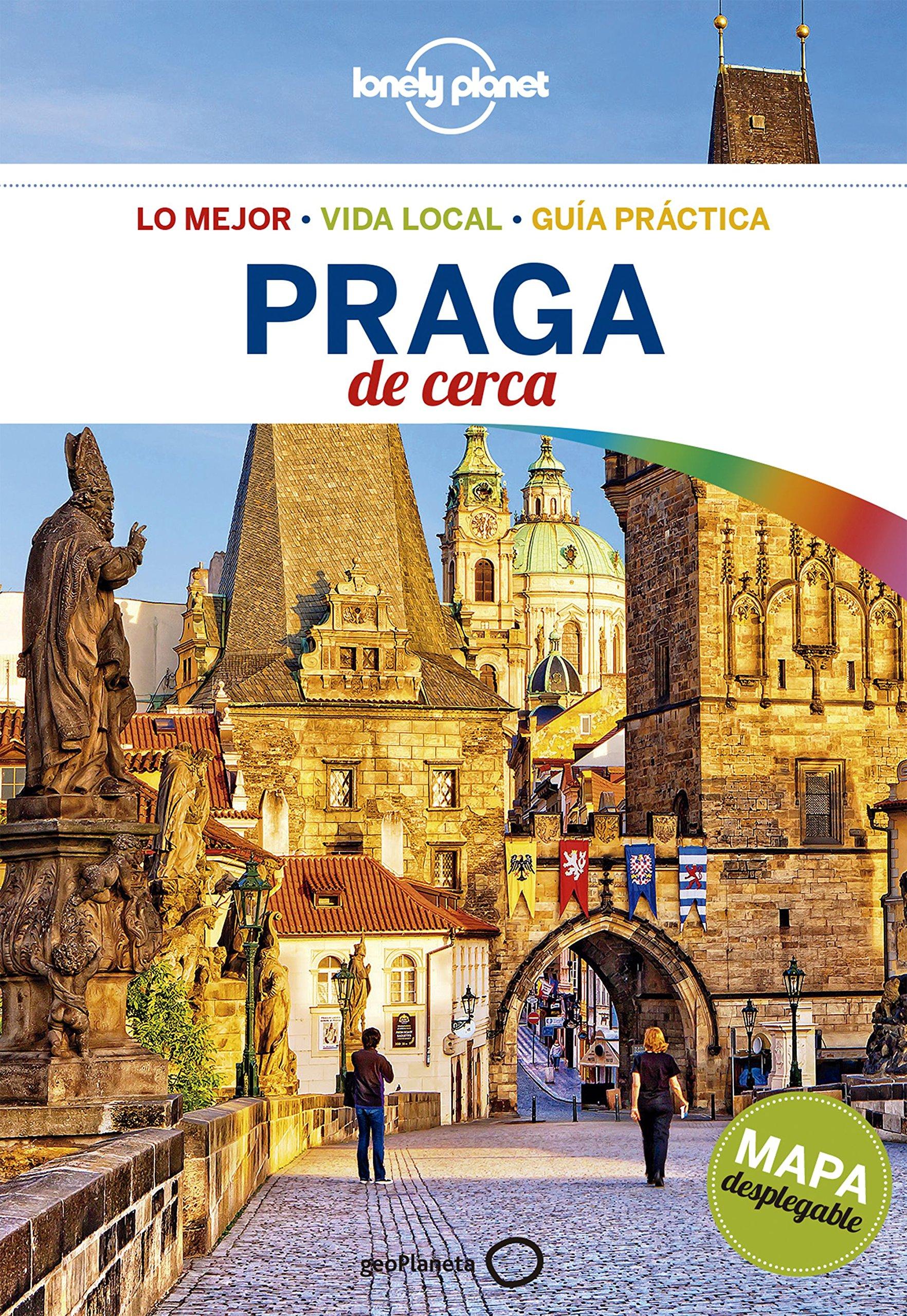 Praga De cerca (Guías De cerca Lonely Planet) Tapa blanda – 6 mar 2018 Marc Di Duca Mark Baker Neil Wilson Ton Gras Cardona