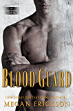 Blood Guard: A Mission Novel