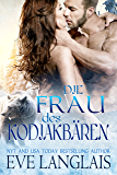 Die Frau des Kodiakbären: (Kodiak's Claim German Translation) (Kodiak Point 1) (German Edition)