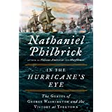 In the Hurricane's Eye: The Genius of George Washington and the Victory at Yorktown (The American Revolution Series)