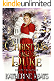 Christmas with The Duke: (Regency Romance)
