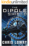 The Dipole Shield (The Dipole Series Book 1)