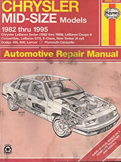 Chrysler Mid-Size Front Wheel Drive Automotive Repair Manual: 1982 Through 1995