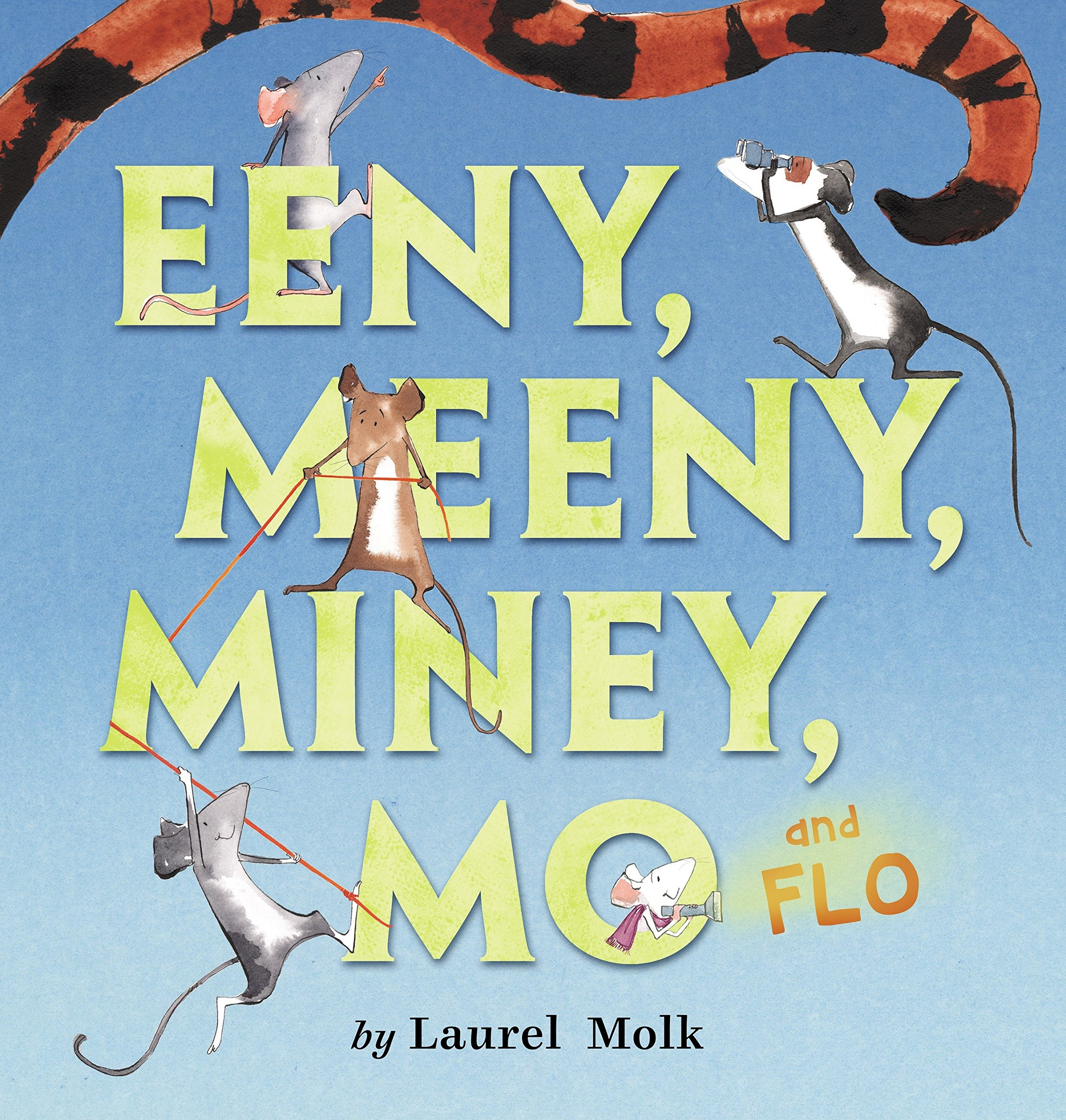 Eeny, Meeny, Miney, Mo, and FLO! Hardcover – Jun 9 2015