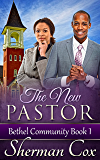 The New Pastor (Bethel Community Book 1)