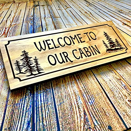Welcome To Our Cabin Rustic Hand Painted Wood Sign