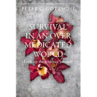 Survival in an Overmedicated World: Look Up the Evidence Yourself