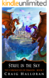Strife in the Sky: The Chronicles of Dragon Series 1 (Book 7 of 10)