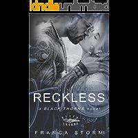 RECKLESS (Black Thorns, #1)