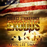 Exodus: Project StrikeForce, Book 3