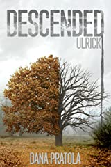 ULRICK: A Supernatural Romance (DESCENDED Book 4) Kindle Edition