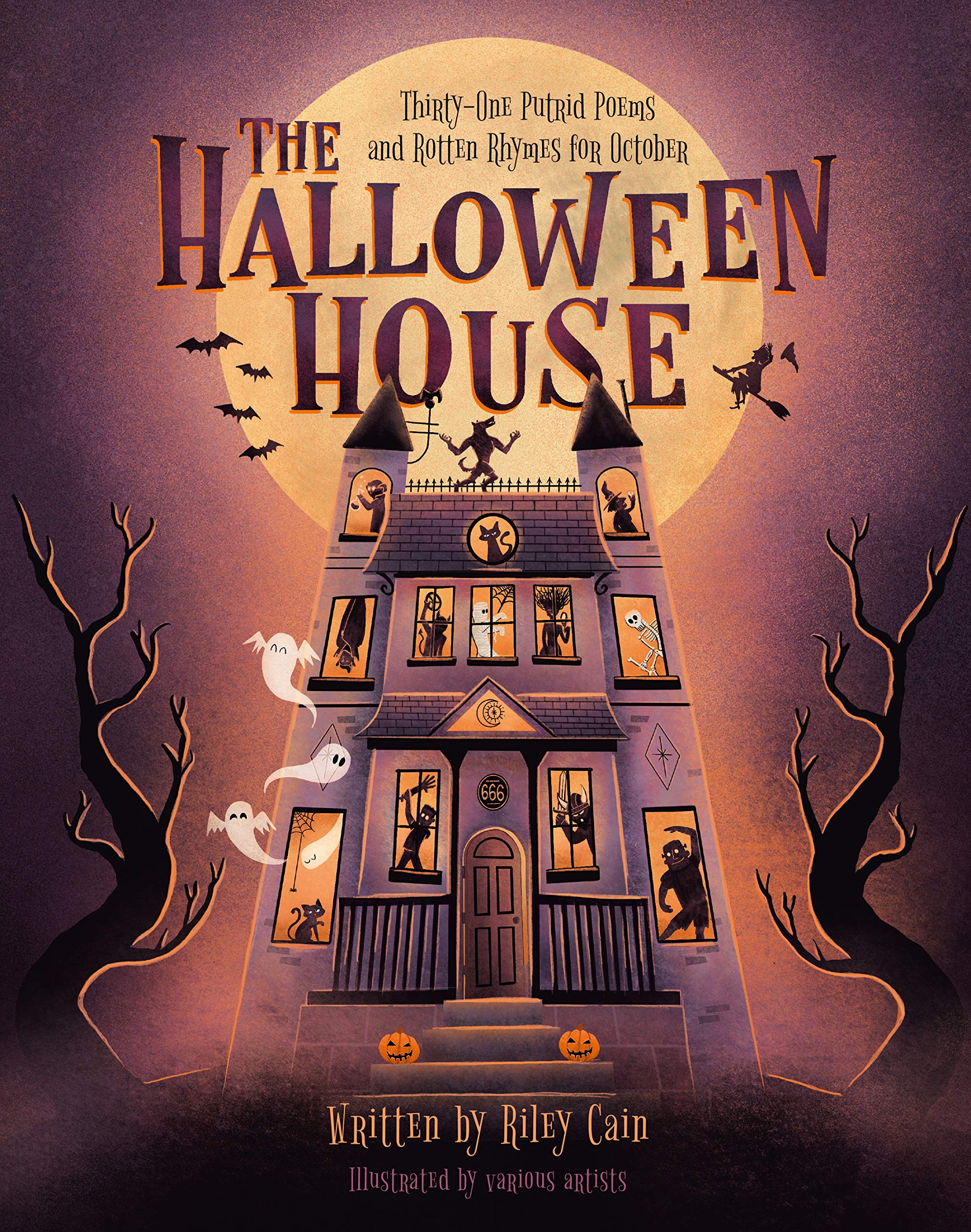Cains Halloween Haunt 2020 The Halloween House: Thirty one Putrid Poems and Rotten Rhymes for