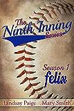 Felix (The Ninth Inning Book 1)